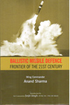 Ballistic Missile Defence Frontier of the 21st Century