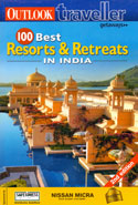 100 Best Resorts and Retreats in India Outlook Traveller
