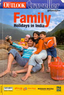 Family Holidays in India Outlook Traveller