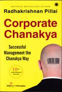 Corporate Chanakya Successful Management The Chanakya Way