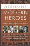 51 Greatest Modern Heroes Heroes Who Changed the World