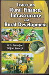Issues on Rural Finance Infrastructure and Rural Development