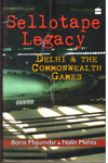 Sellotape Legacy  Delhi and the Commonwealth Games