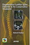 Degenerative Lumber Spine Disorder and its Conservative Treatmenth