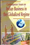 Contemporary Issues on Indian Business in teh Globalized Regime