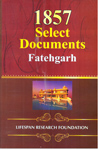 1857 Select Documents Fatehgarh