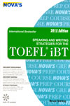 Novas Speaking and Writing Strategies For The TOEFL iBT
