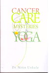 Cancer Care and Mysteries and Yoga