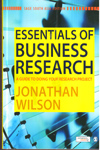 Essentials of Business Research a Guide to Doing Your Research Project