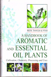 A Handbook of Aromatic and Essential Oil Plants
