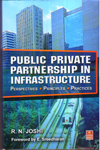 Public Private Partnership in Infrastructure Perspectives Principles Practices