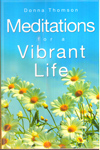 Meditations for a Vibrant Life