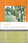 Targated Public Distribution System Performance and Inefficiencies