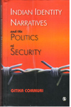 Indian Identity Narratives and the Politics of Security