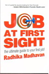 Job at First Sight the Ultimate Guide to Your First Job