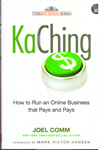 Ka Ching How to Run an Online Business that Pays and Pays