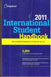 2011 International Student Handbook For Students Seeking to Study in the U S