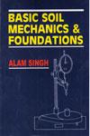 Basic Soil Mechanics and Foundations