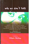 Why We Dont Talk