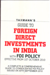 Guide to Foreign Direct Investments in India With FDI Policy Effective From 1st October 2010