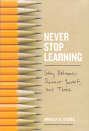 Never Stop Learning Stay Relevant Reinvent Yourself and Thrive