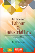 Textbook on Labour and Industrial Law