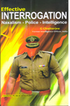 Efective Interrogation Naxalism Police Intelligence