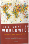 Immigration Worldwide Policies Practices and Trends