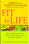 Fit For Life the Weight Loss Plan that Proves its Not What You Eat But When and How
