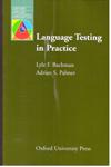 Language Testing in Practice Designing and Developing Useful Language Tests