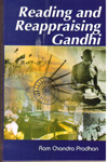 Reading and Reappraising Gandhi