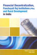Financial Decentralization Panchayati Raj Institutions PRIs and Rural Development in India