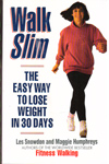 Walk Slim the Easy Way to Lose Weight In 30 Days