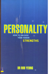 Personality How to Unleash Your Hidden Strengths