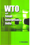 WTO and Small Enterprises in India