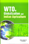 WTO Globalization and Indian Agriculture