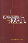Indian Military Thought Kurukshetra to Kargil and Future Perspectives