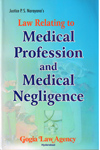 Law Relating to Medical Profession and Medical Negligence