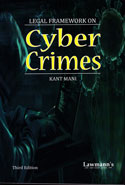 Legal Framework on Cyber Crimes
