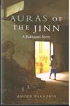 Auras of the Jinn a Pakistani Story