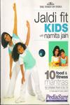 Jaldi Fit Kids With Namita Jain