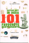 Eating Out in India 101 Favourite Restaurents