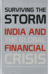 Surviving the Storm India and the Global Financial Crisis