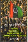 Across the LoC Inside Pakistan Administered Jammu and Kashmir