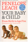 Your Baby and Child From Birth to Age Five