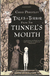 Tales of Terror From the Tunnels Mouth