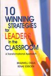 10 Winning Strategies for Leaders in the Classroom a Transformational Approach