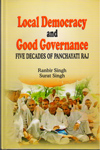 Local Democracy and Good Governance Five Decades of Panchayati Raj