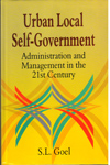 Urban Local Self Government Administration and Management in the 21st Century