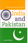 India and Pakistan Continued Conflict or Cooperation